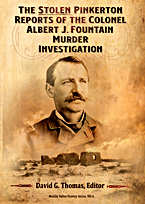 The Stolen Pinkerton Reports of the Colonel Albert J. Fountain Murder Investigation